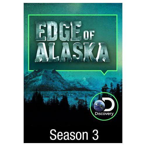 Edge of Alaska: Season 3 (2016)