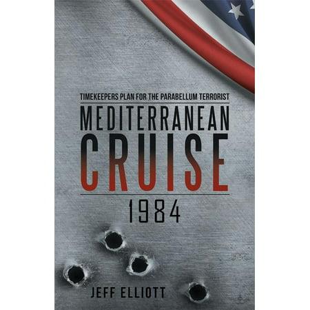 Mediterranean Cruise 1984 - eBook (The Best Mediterranean Cruise)