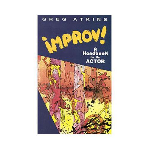 Improv!: A Handbook for the Actor (Paperback)