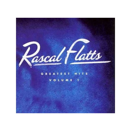 Rascal Flatts - Greatest Hits Volume 1 (Greatest Country Hits Cd)