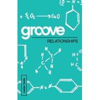 Groove: Groove: Relationships Leader Guide (Paperback)