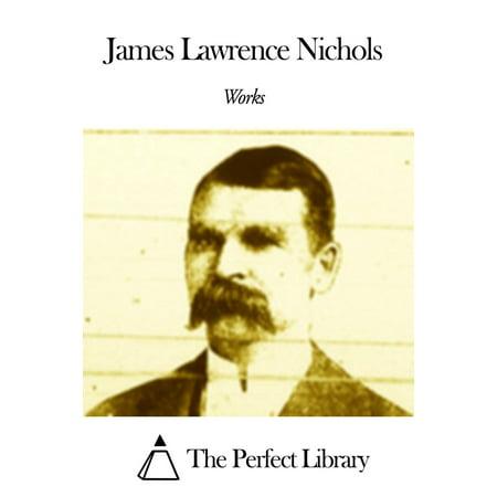 Nichols Wire - Works of James Lawrence Nichols - eBook