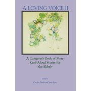 A Loving Voice II (Paperback)