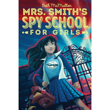 Mrs. Smith's Spy School for Girls - Girl First Day Of School