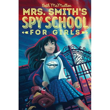 Mrs. Smith's Spy School for Girls - Girl From Spy Kids