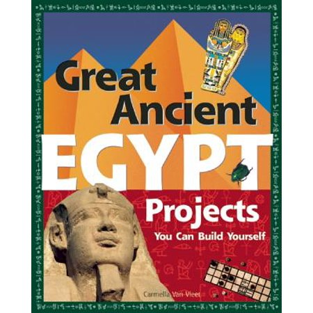 Great Ancient Egypt Projects : You Can Build Yourself - Halloween Do It Yourself Projects