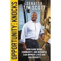 Opportunity Knocks : How Hard Work, Community, and Business Can Improve Lives and End Poverty (Hardcover)