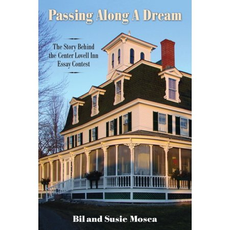 Passing Along A Dream: The Story Behind the Center Lovell Inn Essay Contest - eBook