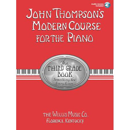 John Thompson's Modern Course for the Piano: The Third Grade Book : Something New Every Lesson (Halloween Art Lessons For Grade 6)