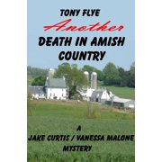 Another Death in Amish Country, A Jake Curtis / Vanessa Malone Mystery - eBook