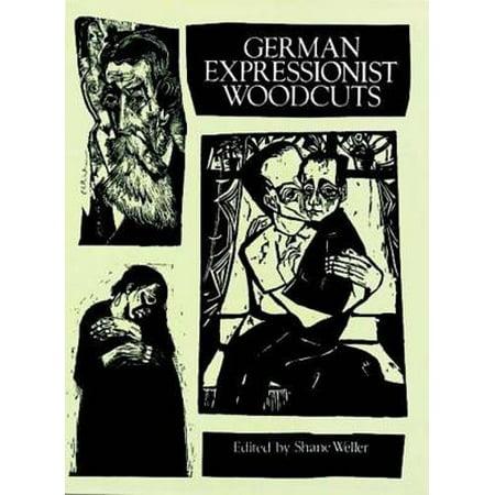 German Expressionist Woodcuts - eBook (German Expressionist Prints)