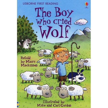The Boy Who Cried Wolf (First Reading Series 3) (1st Series)