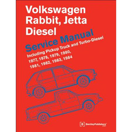 Volkswagen Rabbit, Jetta (A1 Diesel Service Manual 1977, 1978, 1979, 1980, 1981, 1982, 1984, 1984 : Including Pickup Truck and Turbo Diesel (1977 Manual)