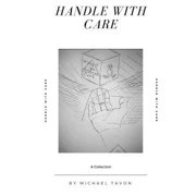Handle with Care : Poetry & Prose