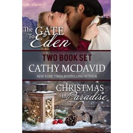 Historical Western Romance Two Book Set: The Gate to Eden and Christmas in Paradise - eBook](Western Christmas)