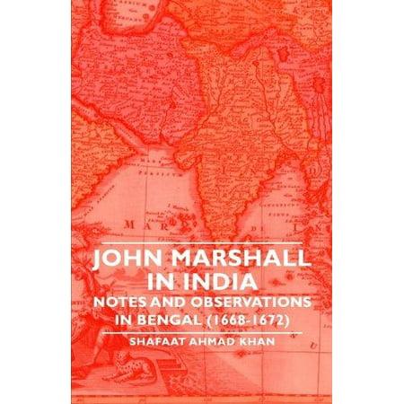 John Marshall en Inde - Notes et observations au Bengale (1668-1672)