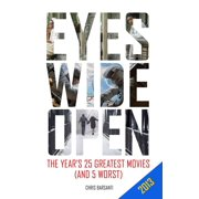 Eyes Wide Open: 2013: The Year's 25 Greatest Movies (and 5 Worst) - eBook