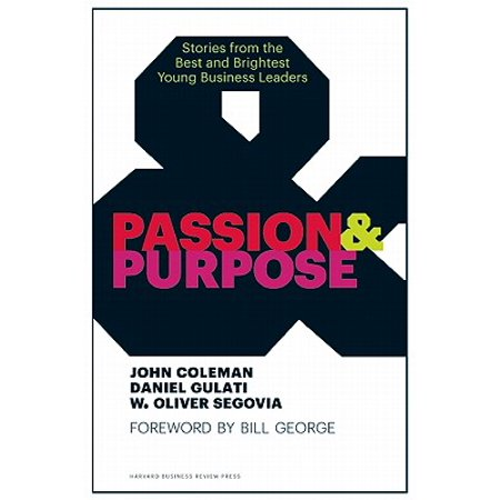Passion & Purpose : Stories from the Best and Brightest Young Business (Best Phone For Business Purpose)