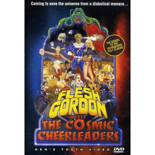 Flesh Gordon Meets The Cosmic Cheerleaders (Widescreen) by HENS TOOTH VIDEO
