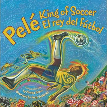 Pele, King of Soccer/Pele, El Rey del Futbol - Pele Soccer Star