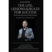 Elon Musk: The Life, Lessons & Rules For Success (Paperback)
