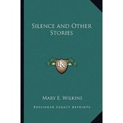 Silence and Other Stories