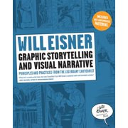 Graphic Storytelling and Visual Narrative (Will Eisner Instructional Books) - eBook