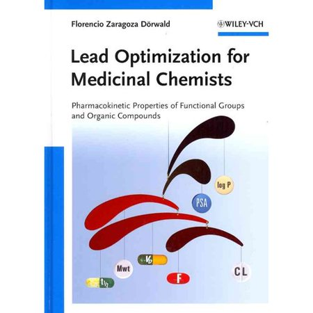 Lead Optimization For Medicinal Chemists  Pharmacokinetic Properties Of Functional Groups And Organic Compounds