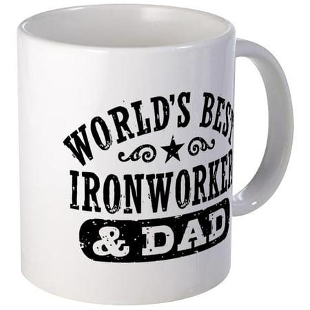 CafePress - World's Best Ironworker And Dad Mug - Unique Coffee Mug, Coffee Cup