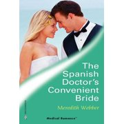 The Spanish Doctor's Convenient Bride - eBook