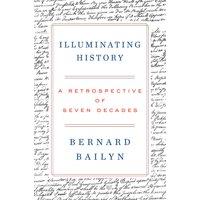 Illuminating History: A Retrospective of Seven Decades (Hardcover)