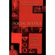 Social Justice : Theories, Issues, and Movements