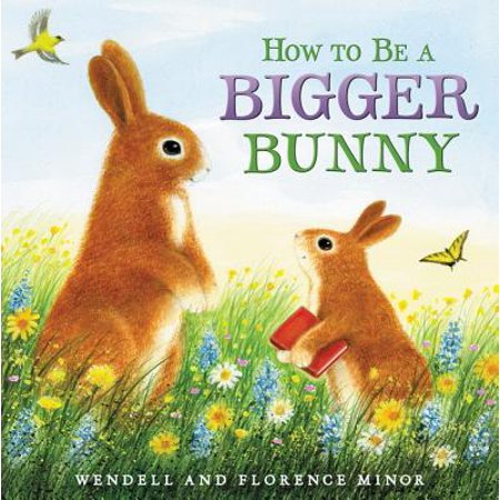 How to Be a Bigger Bunny ()