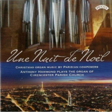 Noel Organ (UNE NUIT DE NOEL: CHRISTMAS ORGAN MUSIC BY PARISIAN COMPOSERS (DAQUIN, GUILMAN, DUPRE, BOELY, MULET)
