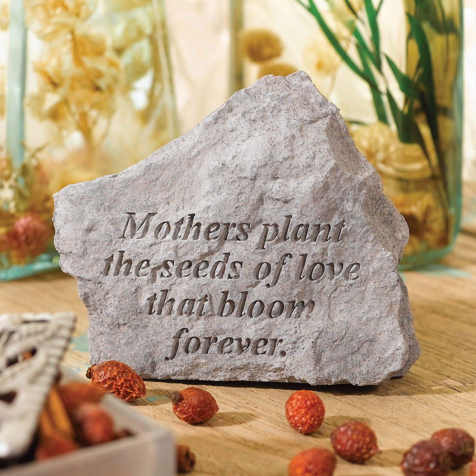 Mothers Plant The Seeds Garden Accent Stone by Kay Berry Inc