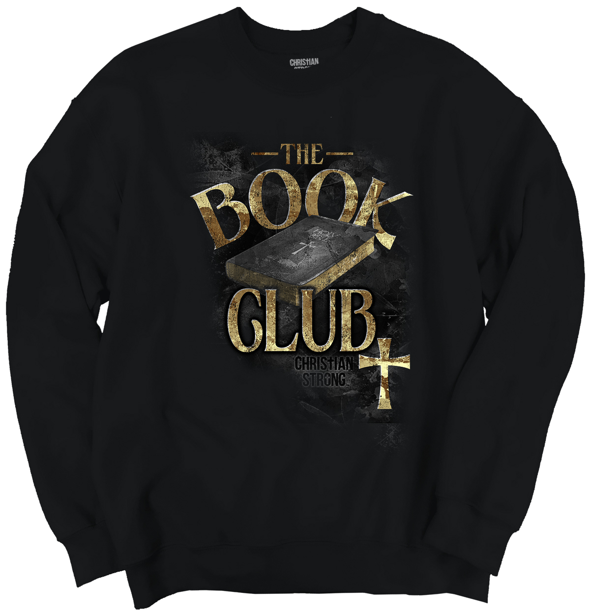 Christian Religious Crewneck Sweatshirt The Book Club Bible Joke Christ by Christian Strong