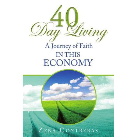 40 Day Living: In This Economy - image 1 of 1