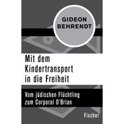 Mit dem Kindertransport in die Freiheit - eBook