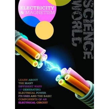 Electricity and Magnetism (Science World)