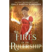 End in the Beginning: The Fires of the Rulership (Paperback)