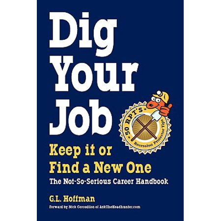 Dig Your Job : Keep It or Find a New One