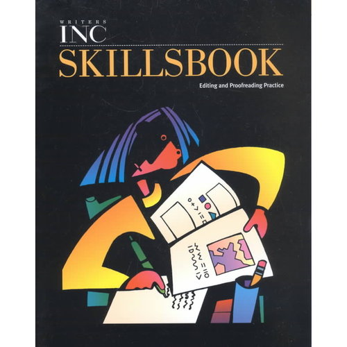 Great Source Writer's Inc.: Skills Book Student Edition Grade 11