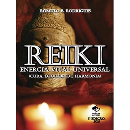 Reiki Universal Gift - REIKI - Energia Vital Universal - eBook