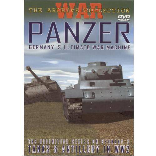 War: The Archive Collection - Panzer: Germany's Ultimate War Machine