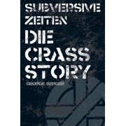 Die Story von Crass: George Berger - eBook