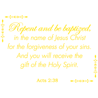 Acts 2:38 - Repent and be baptized, in the name… Vinyl Decal Sticker Quote - Medium - Yellow