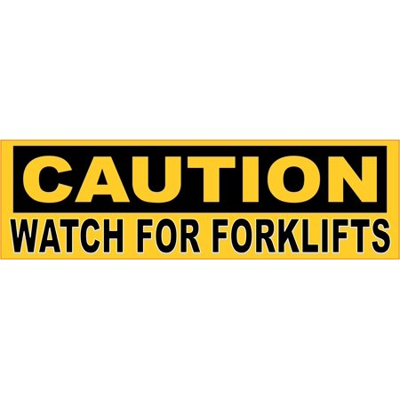 10in x 3in Caution Watch For Forklifts Sticker Car Truck Vehicle Bumper Decal