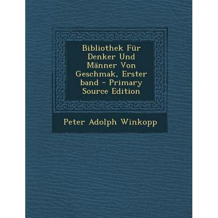 Bibliothek Fur Denker Und Manner Von Geschmak, Erster Band - Primary Source Edition (Sport Sonnenbrillen Für Männer)