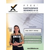 XAM FTCE: FTCE Earth Space-Science 6-12 Teacher Certification Test Prep Study Guide (Paperback)
