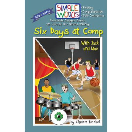 Six Days at Camp with Jack and Max : Decodable Chapter